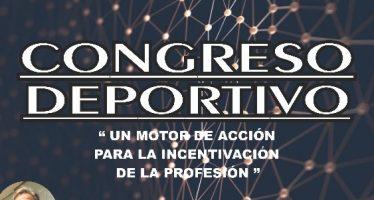 """Congreso """"Un Motor de Acción para la Incentivación de la Profesión"""""""